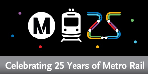 25th Anniversary of Metro Rail