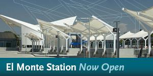 El Monte Station - Now Open