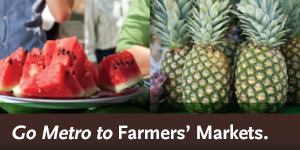 Go Metro to Farmers' Markets