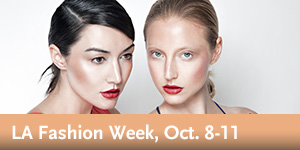 LA Fashion Week, Oct. 8-11