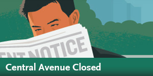 Regional Connector - Central Avenue Closed